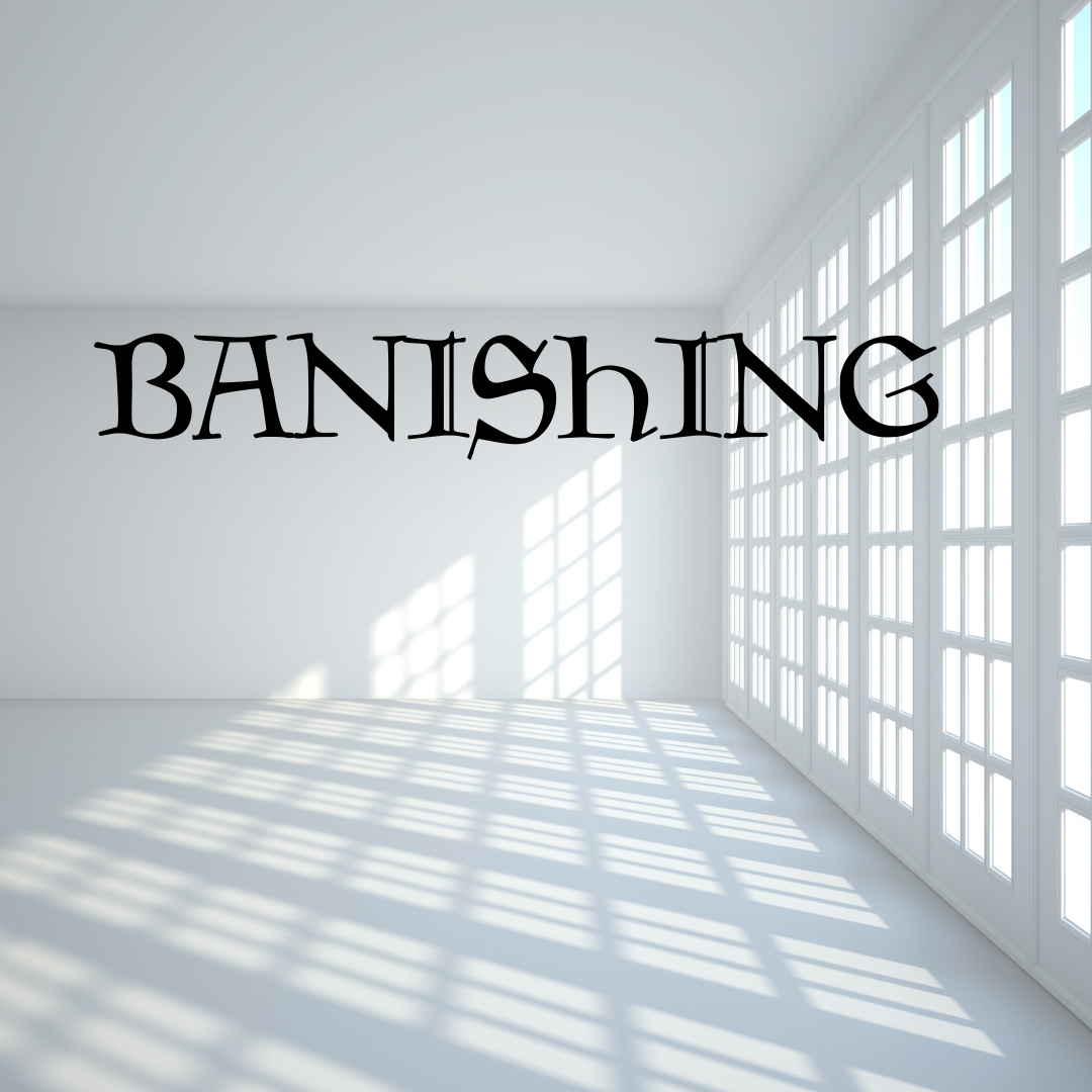 BANISHING